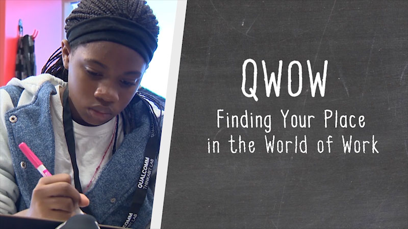 Still image from: Qualcomm Thinkabit Lab Presents: Finding Your Place in the World of Work