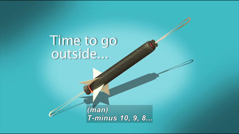 Rocket-like object. Time to go outside… Caption: (man) T-minus 10, 9, 8….