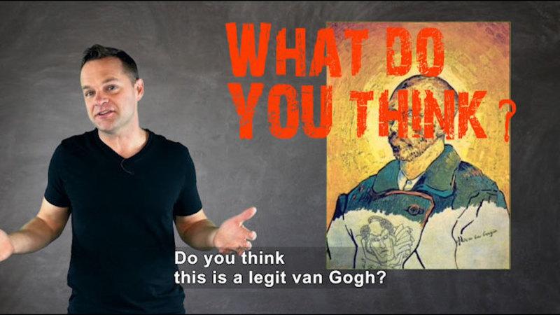 Still image from: Van Gogh or Van Faux?