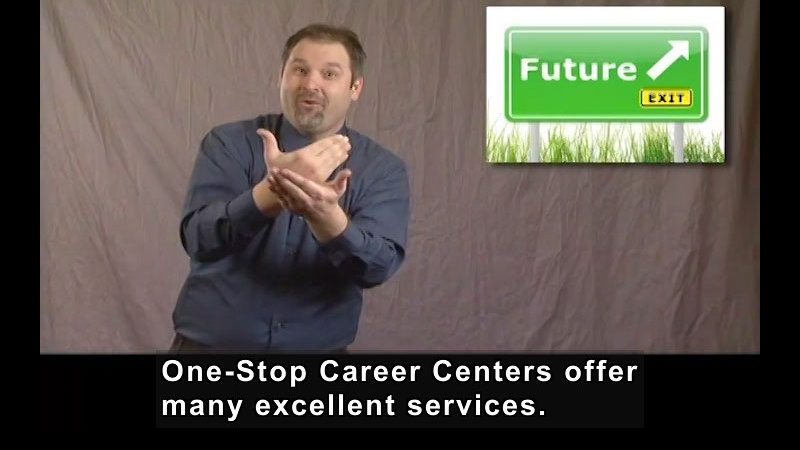 Still image from: Getting a Job! for Students Who Are Deaf and Hard of Hearing: One-Stop Career Centers