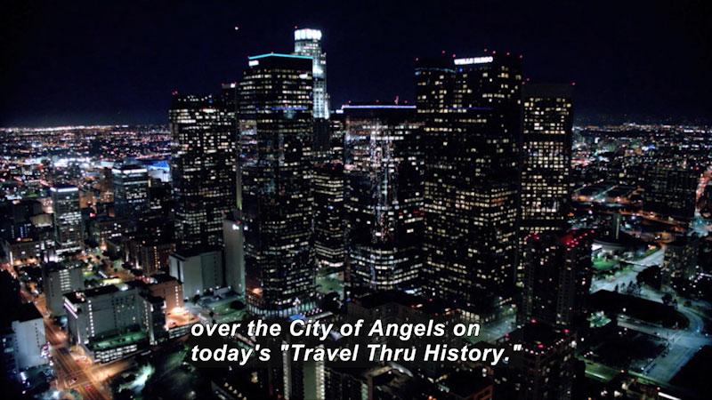 Still image from: Travel Thru History: Los Angeles, CA