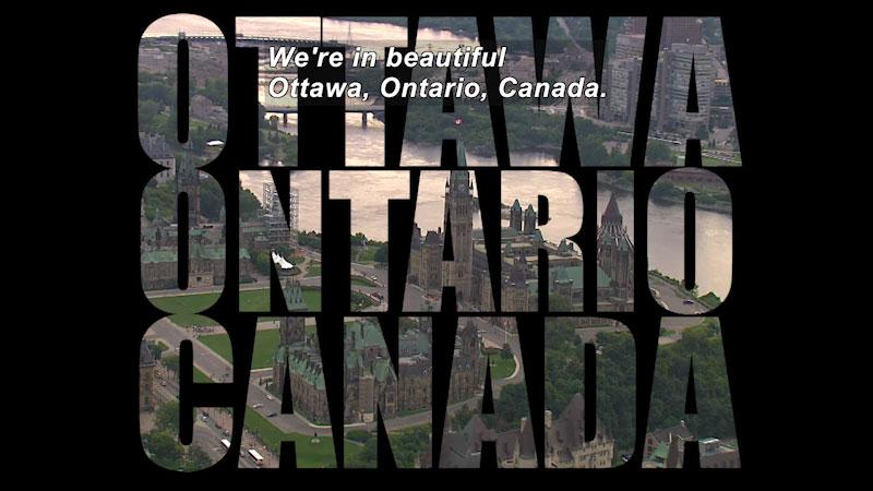 Still image from: Travel Thru History: Ottawa, Ontario, Canada
