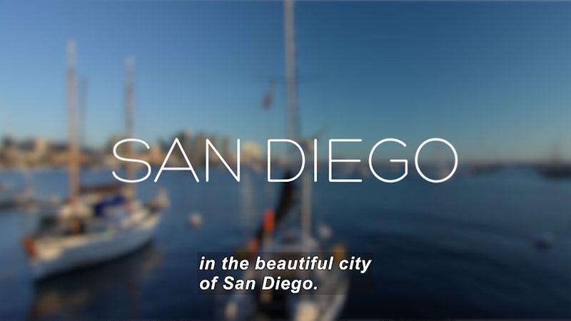 Still image from: Travel Thru History: San Diego, California