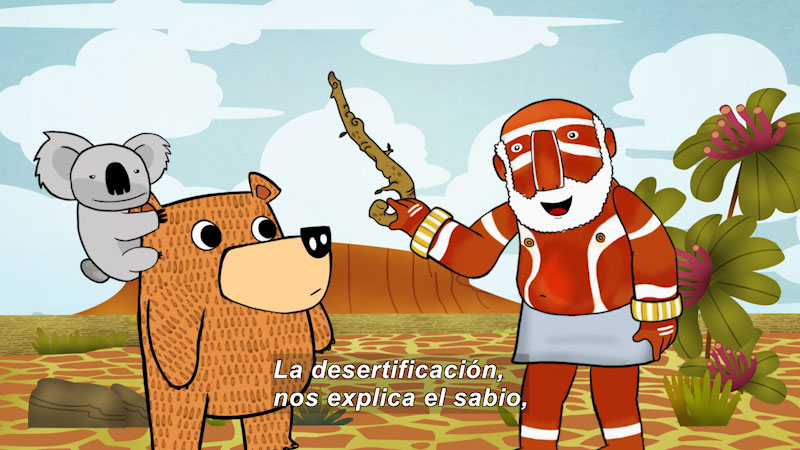 Cartoon of a bear and a koala talking to an indigenous person in a desert setting. Spanish captions.