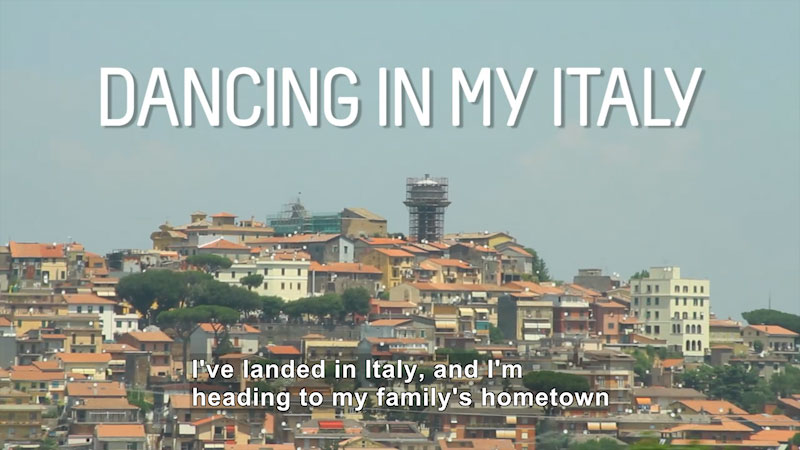 Still image from: Bare Feet With Mickela Mallozzi: Dancing in My Italy