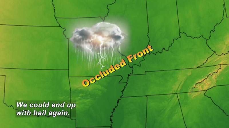 Image of a thunderstorm hovering over a state. Occluded front. Caption: We could end up with hail again.
