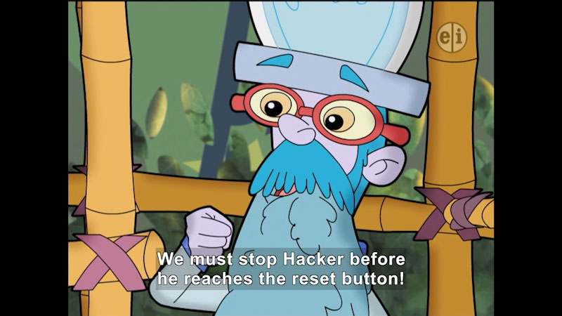 Cartoon of a person in what looks like a cage. Caption: We must stop Hacker before he reaches the reset button!