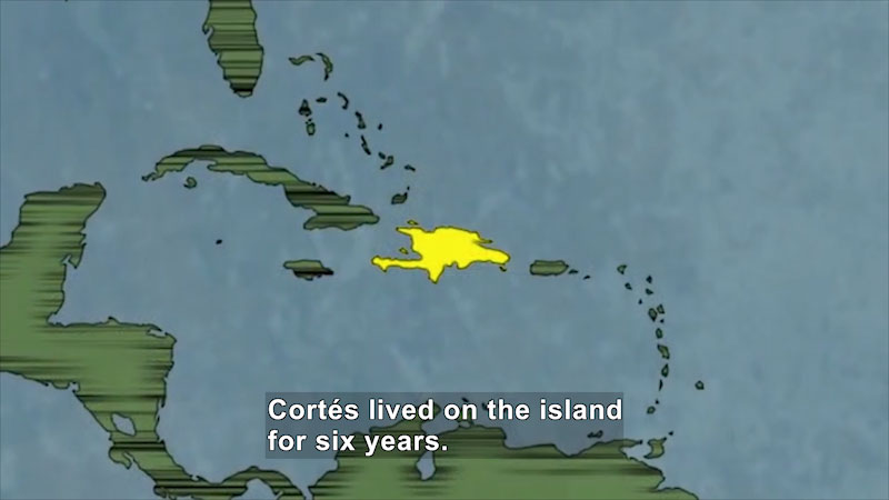 Illustration of the islands of the Caribbean. Haiti and the Dominican Republic highlighted. Caption: Cortés lived on the island for six years.