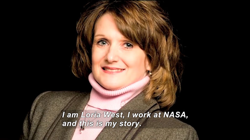 Woman speaking. Caption: I am Loria West, I work at NASA, and this is my story.