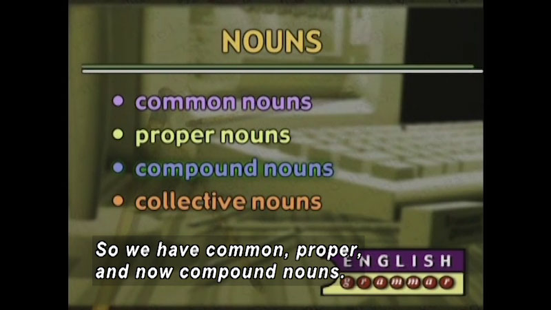 Still image from: Standard Deviants School: Nouns, Pronouns, & Adjectives (English Grammar Program 1)