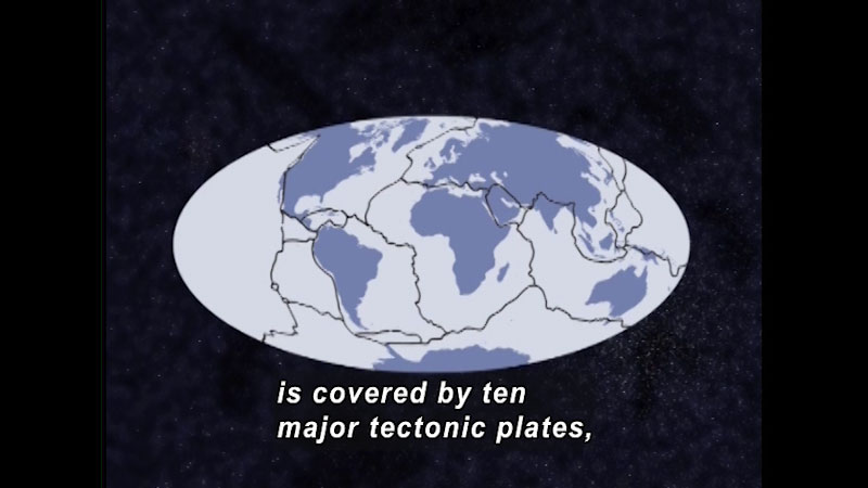 Map of Earth against starry sky with the tectonic plates outlined around the continents. Caption: is covered by ten major tectonic plates,