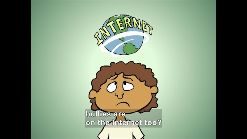 Still image from: Cyberbullies Are No Fun!