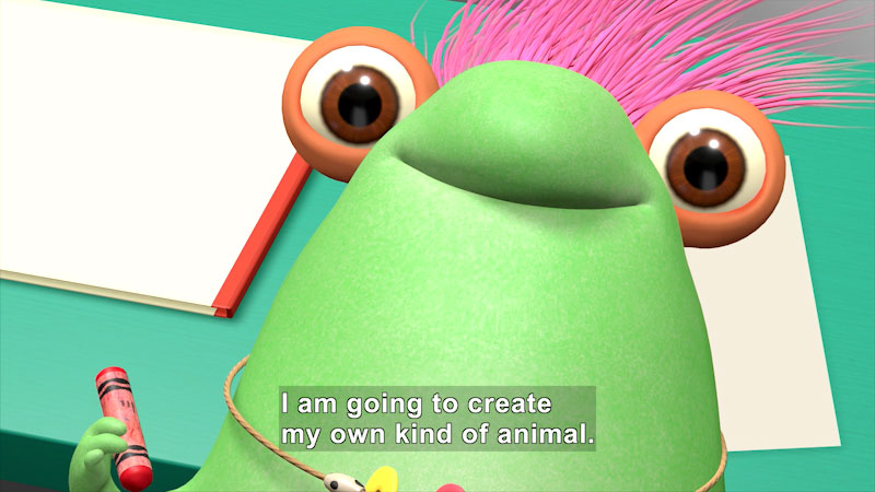 Cartoon character holding a crayon. Caption: I am going to create my own kind of animal.