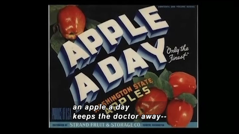 A poster for Washington state apples displays apples with a caption apple a day. Only the finest. Caption: an apple a day keeps the doctor away.