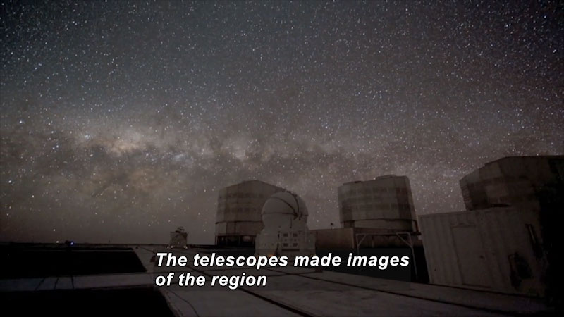 A space observatory. Caption: The telescopes made images of the region.