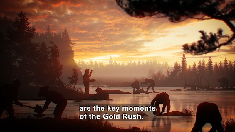 Still image from: Butterfly Effect: The Gold Rush--For a Fistful of Nuggets