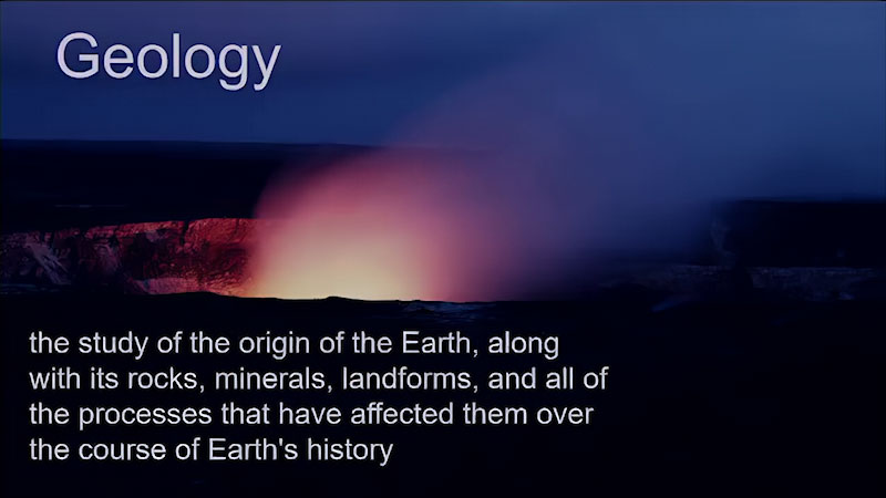 Still image from Earth Science: The Branches of Earth Science (Module 1, Topic 1)