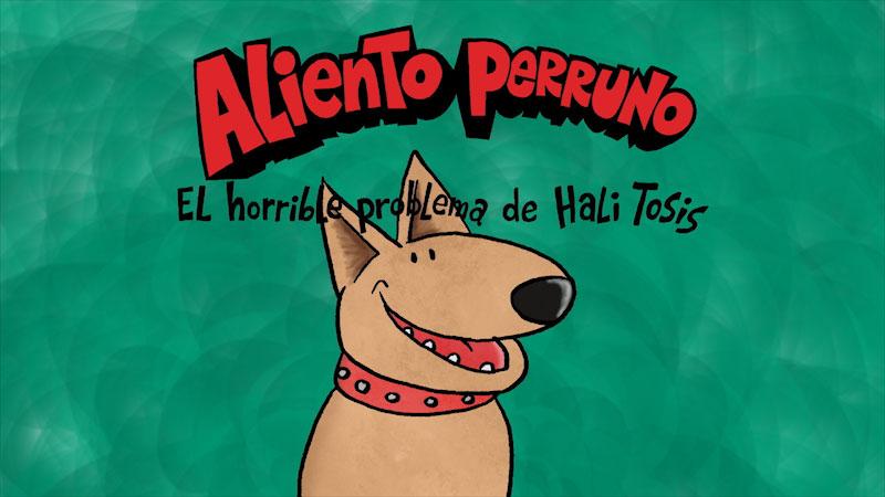 Still image from Dog Breath (Spanish)