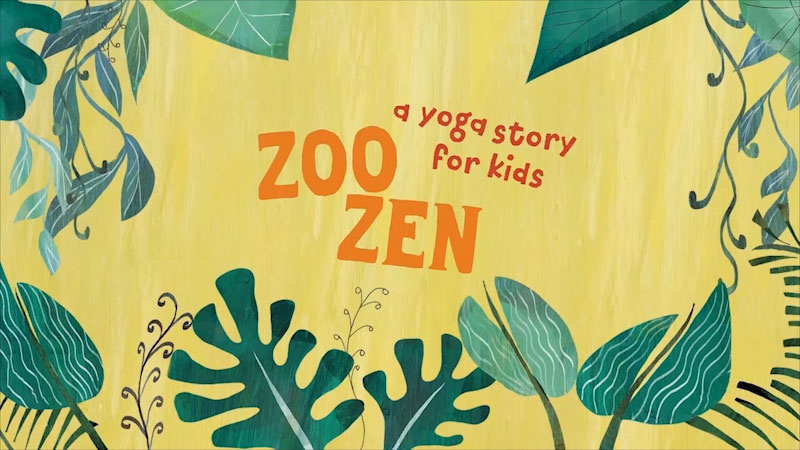 Still image from: Zoo Zen: A Yoga Story for Kids