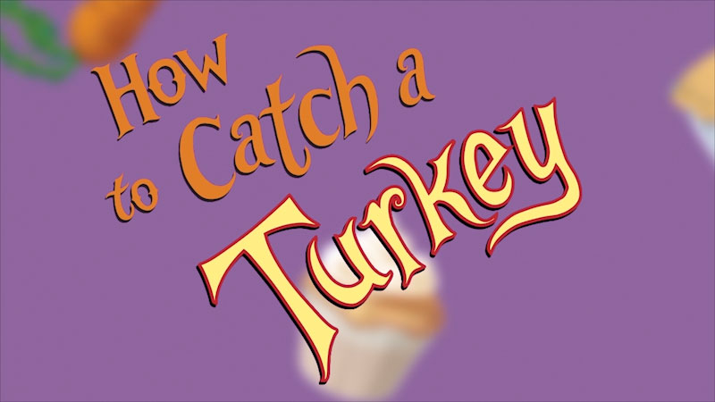 Still image from How to Catch a Turkey