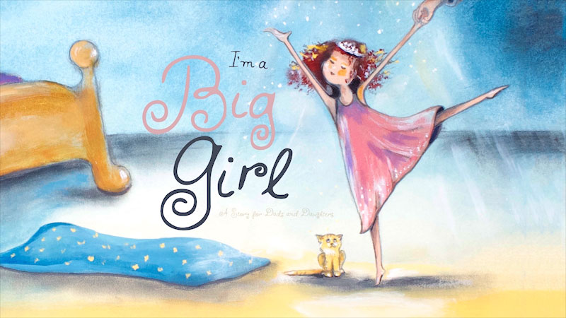 Still image from I'm a Big Girl: A Story for Dads and Daughters