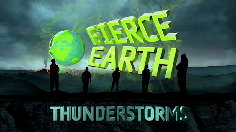 Still image from Fierce Earth: Thunderstorms