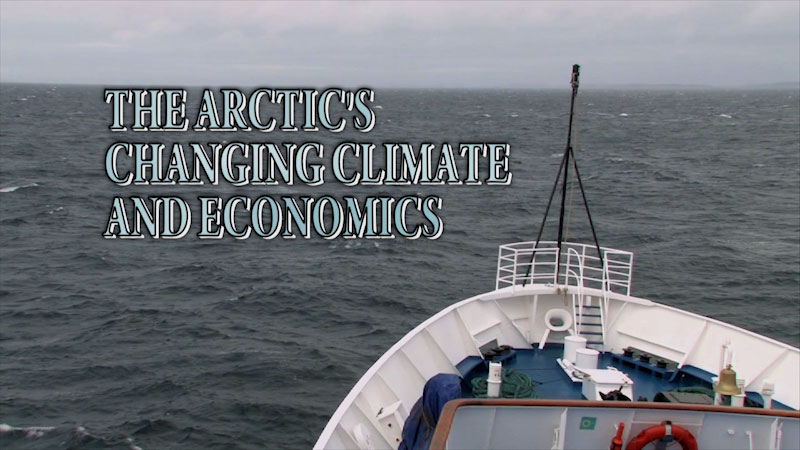 Still image from: The Arctic's Changing Climate and Economics