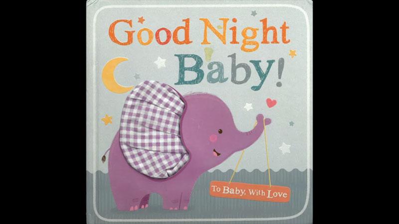 Still image from: Good Night Baby!