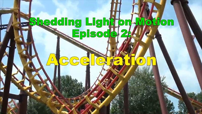 Still image from: Shedding Light on Motion: Acceleration (Episode 2)