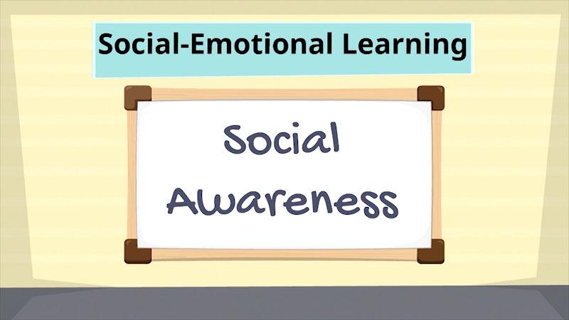Still image from: Social-Emotional Learning: Social-Awareness