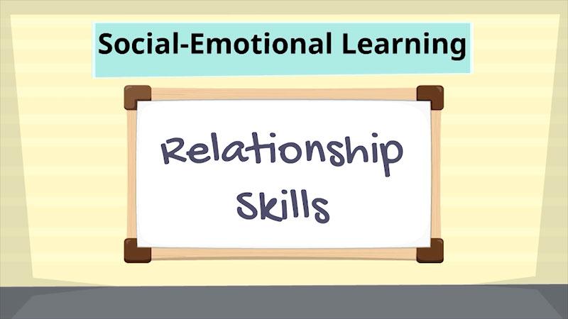 Still image from: Social-Emotional Learning: Relationship Skills