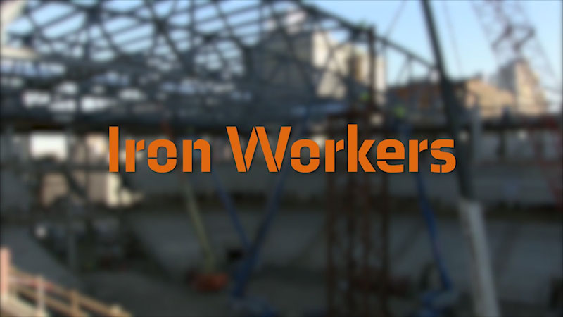 Still image from: Health Science Careers and Construction Technology Careers: Ironworkers