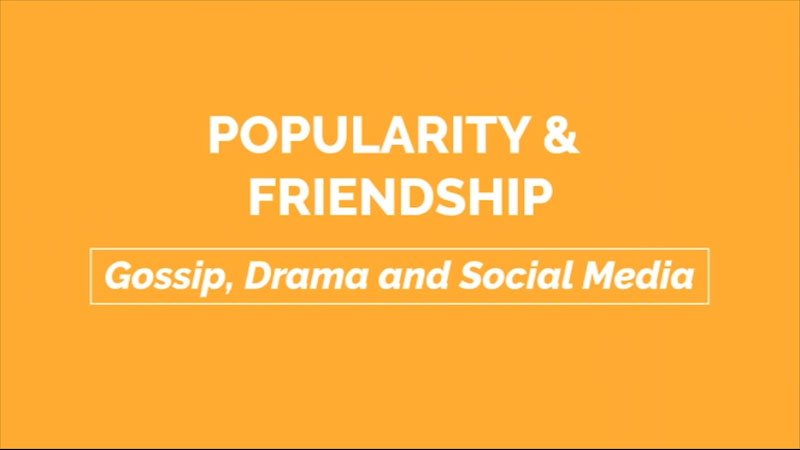 Still image from: Gossip, Drama, and Social Media: Popularity and Friendship