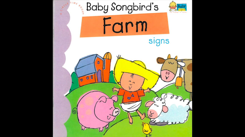 Still image from: My Baby Signs: Baby Songbird's Farm Signs