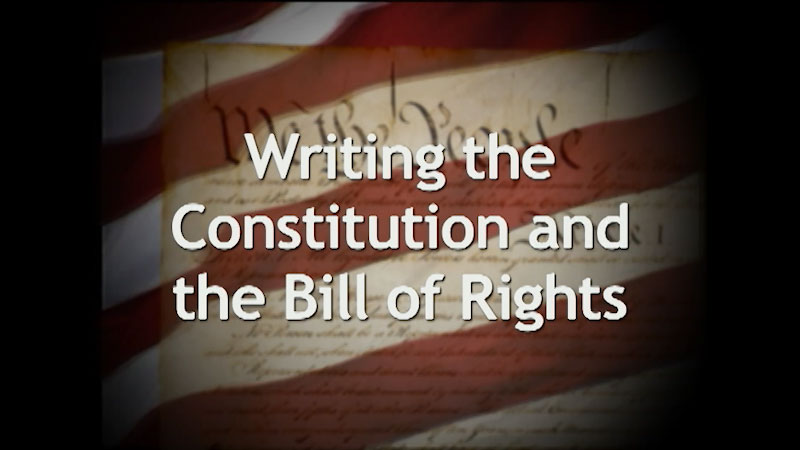 Still image from: A History of the U.S. Constitution: Writing the Constitution and Bill of Rights (Part 3)