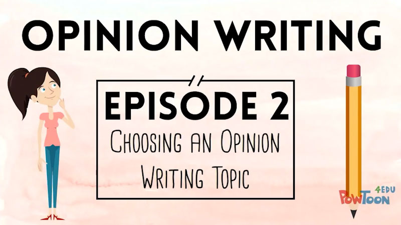 Still image from: Opinion Writing for Kids: Choosing an Opinion Writing Topic (Episode 2)