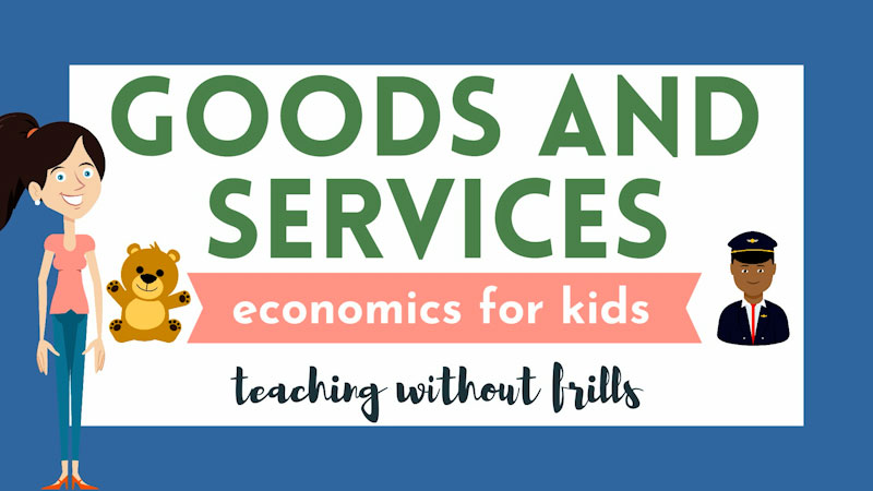Still image from: Economics for Kids: Goods and Services