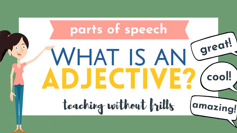 Still image from: Parts of Speech: What Is an Adjective?