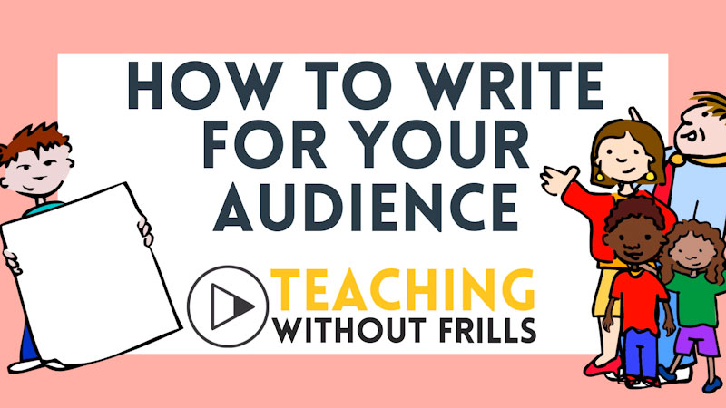 Still image from: How to Write for Your Audience