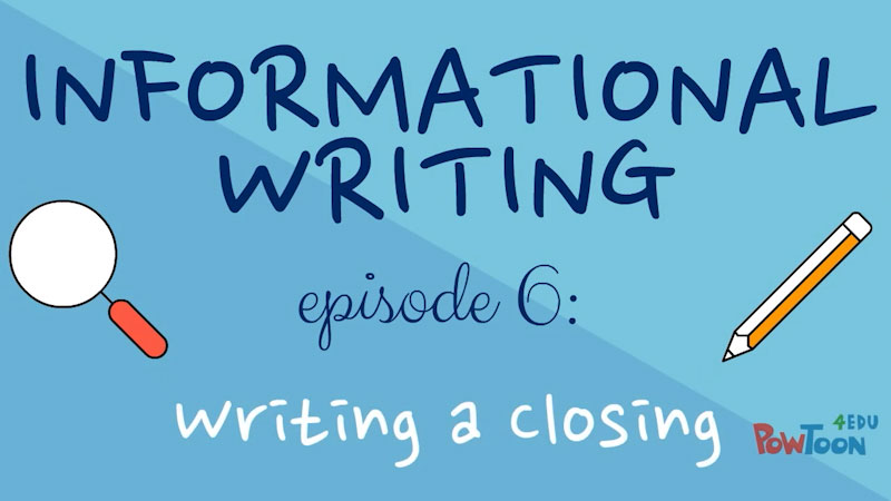 Still image from: Informational Writing for Kids: Writing a Closing (Episode 6)