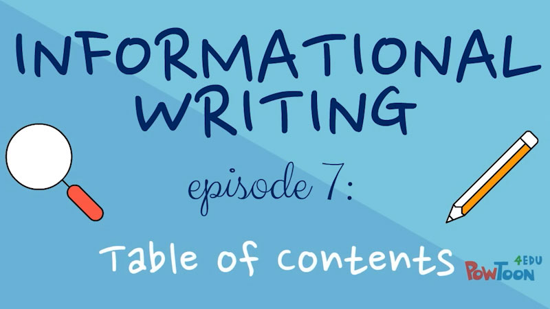 Still image from: Informational Writing for Kids: Table of Contents (Episode 7)
