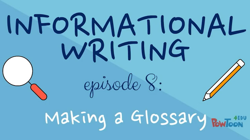 Still image from: Informational Writing for Kids: Making a Glossary (Episode 8)