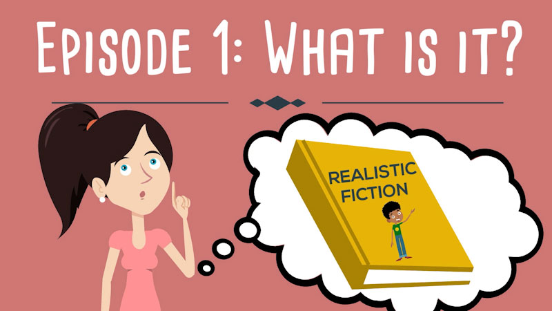 Still image from: Realistic Fiction Writing for Kids: What Is It? (Episode 1)