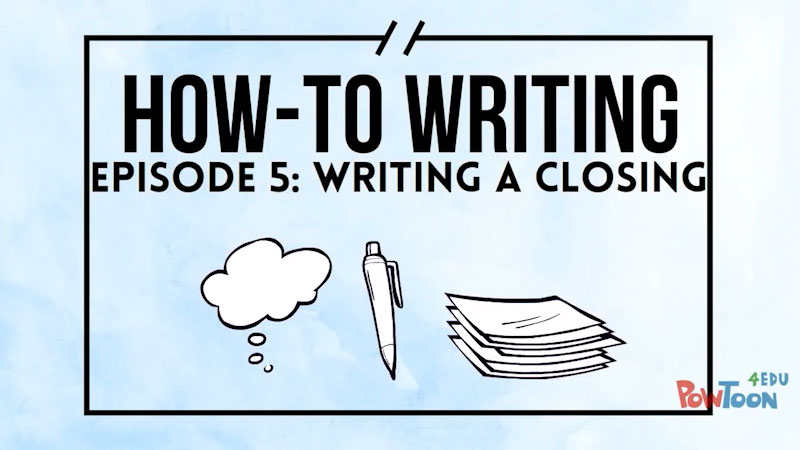 Still image from How-To Writing: Writing a Closing (Episode 5)