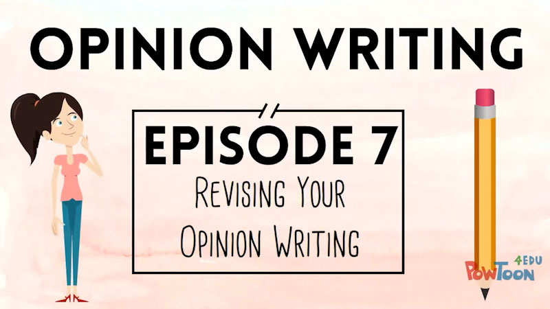 Still image from: Opinion Writing for Kids: Revising Your Opinion Writing (Episode 7)
