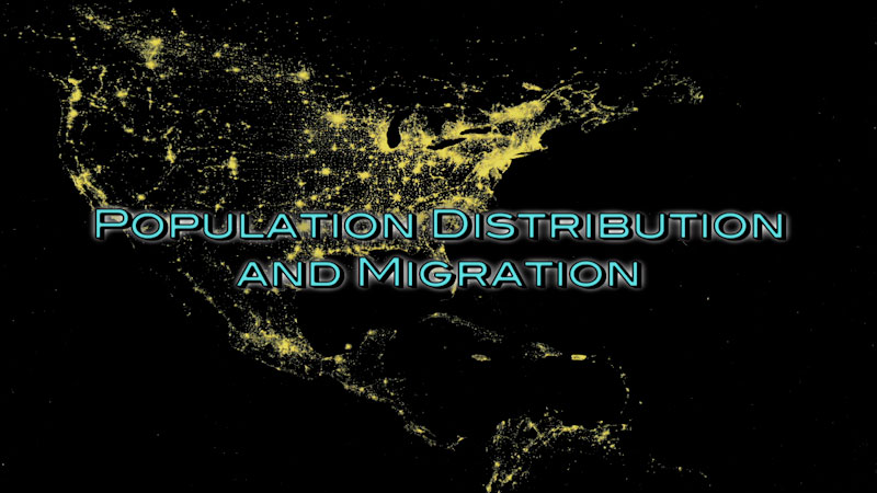 Still image from: Advanced Placement Human Geography: Making Sense of Planet Earth--Population Distribution and Migration