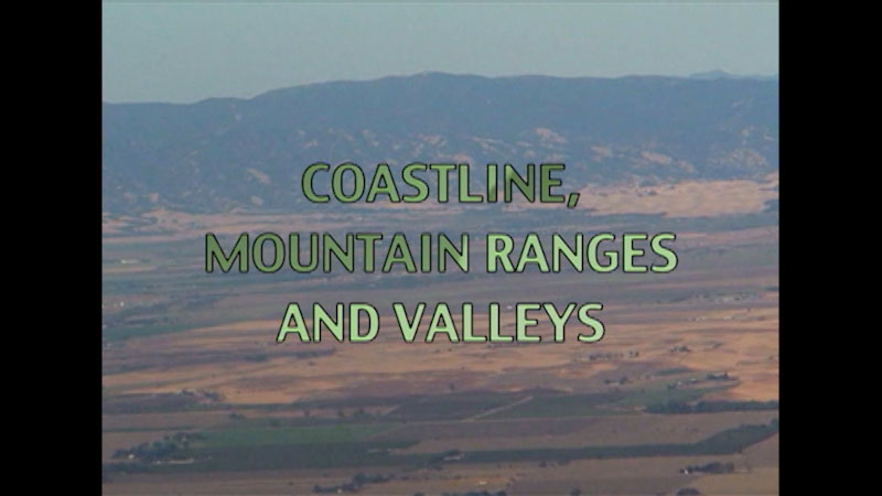 Still image from: California: Geography--Coastline, Mountain Ranges and Valleys