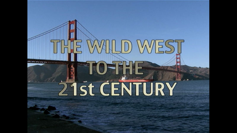 Still image from: California: History--The Wild West to the 21st Century