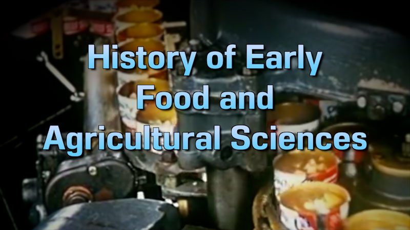 Still image from: Food and Agricultural Science: History of Early Food and Agricultural Science