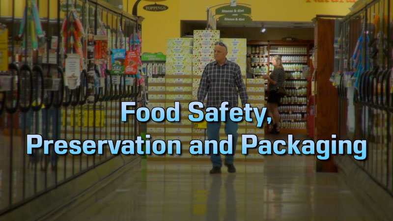 Still image from: Food and Agricultural Science: Food Safety, Processing, Preservation and Packaging